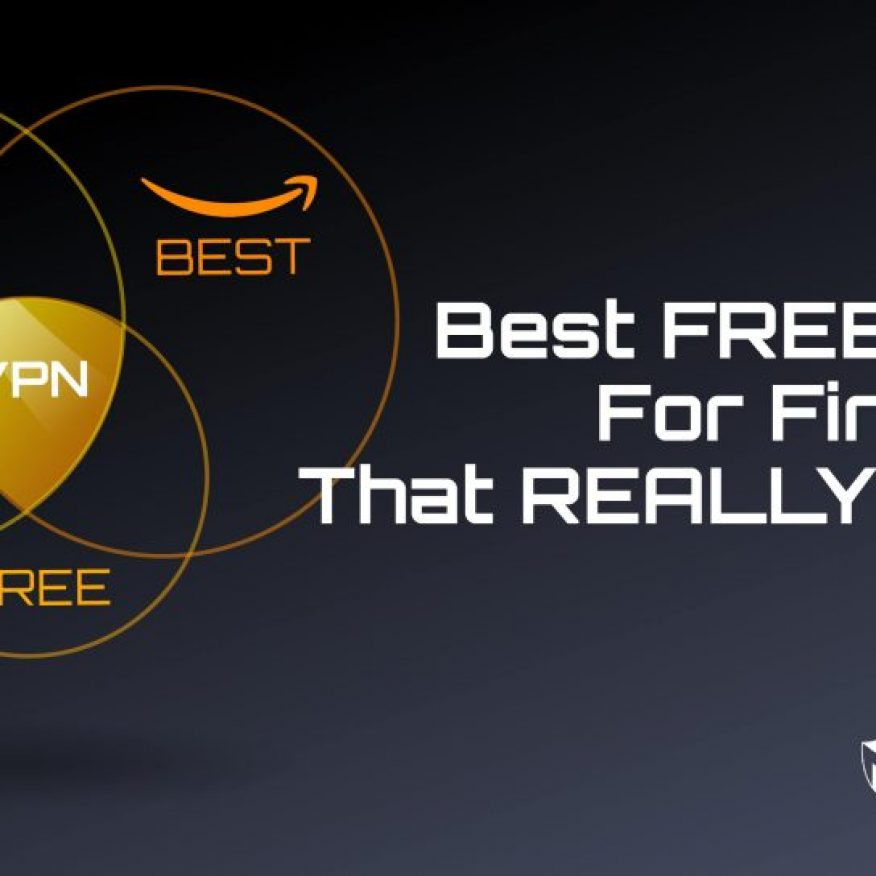 5-best-free-vpns-for-fire-stick-that-really-work-in-2020[1]