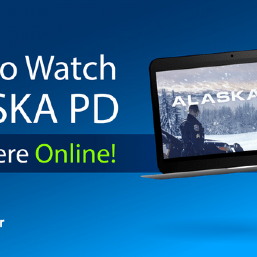 how-to-watch-alaska-pd-in-2020[1]